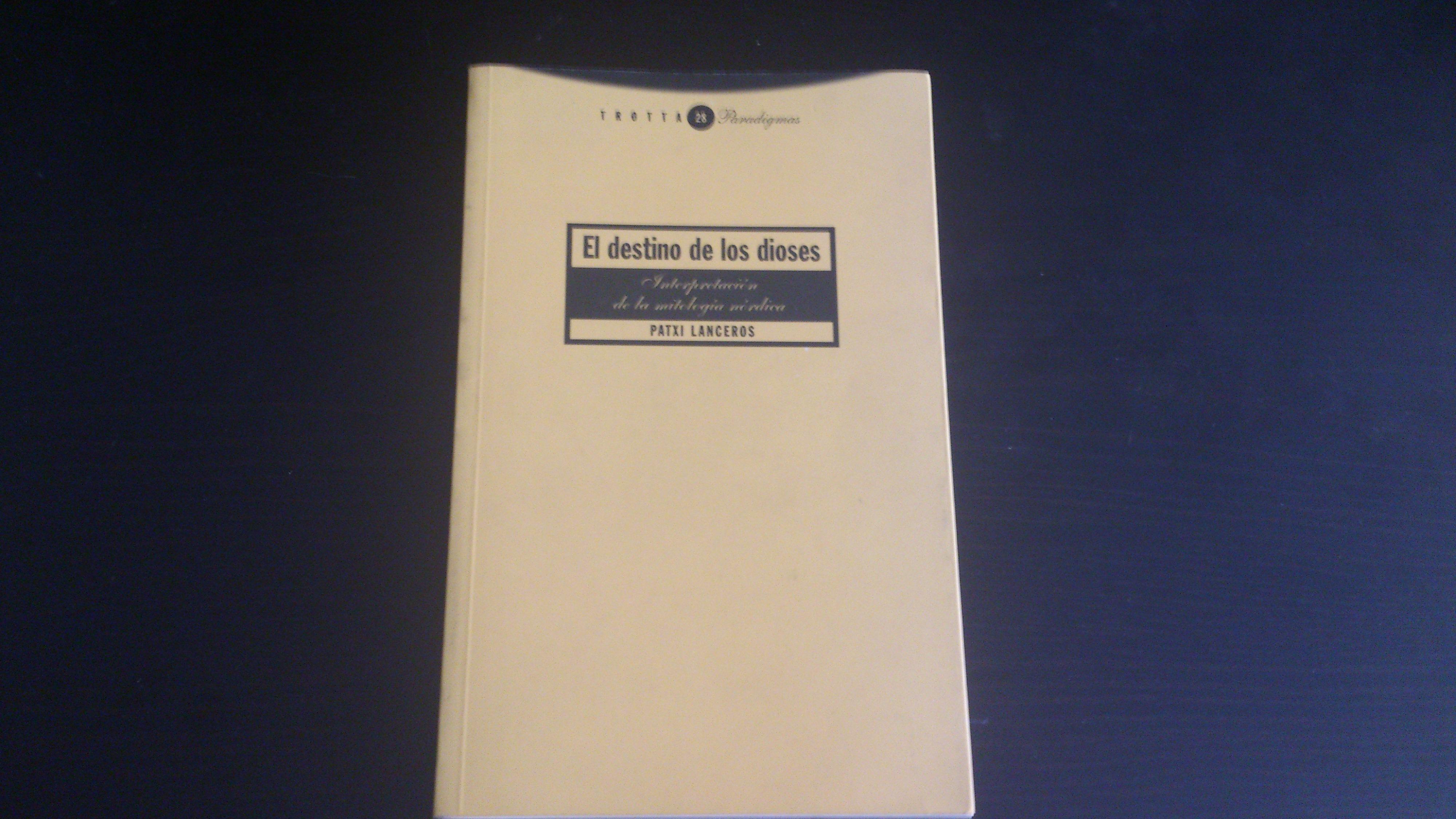 Patxi Lanceros - El destino de los dioses (2001)
