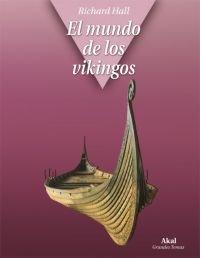 "Portada ""El mundo de los vikingos"" Richard Hall."